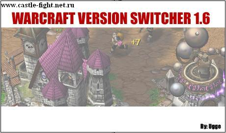 Warcraft 3 Version Switcher