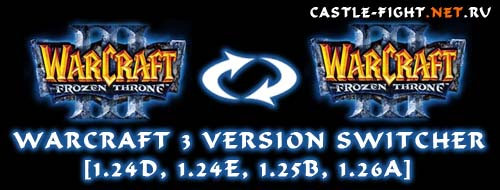 Warcraft 3 Version Switcher 1.26